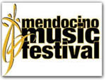 Click for more information on MENDOCINO MUSIC FESTIVAL.